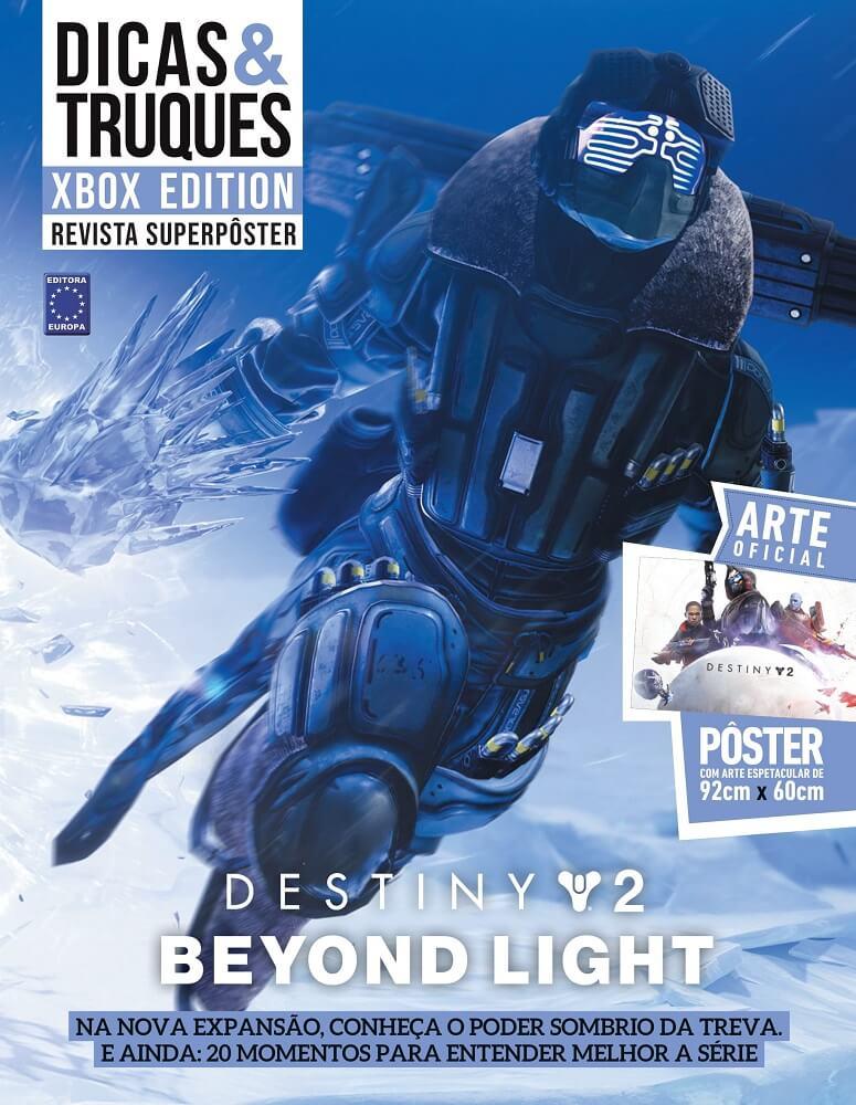 Revista Superpôster - Dicas & Truques Xbox Edition - Destiny 2: Beyond Light