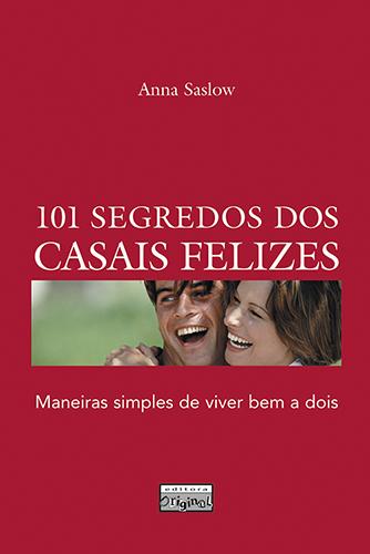 101 segredos dos casais felizes