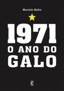 1971 - o ano do galo