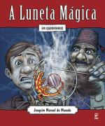 A luneta mágica