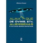 Almanaque de óvnis, ets, alienígenas e outros seres espaciais