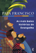 As mais belas histórias do Evangelho