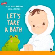 Let's take a bath
