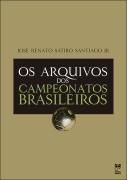 Os arquivos dos Campeonatos Brasileiros