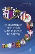 Os distintivos de futebol mais curiosos do mundo