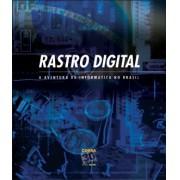 Rastro digital - A aventura na informática