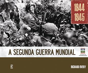 A Segunda Guerra Mundial, 1944-1945