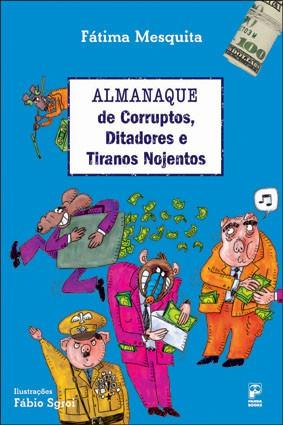 Almanaque de corruptos, ditadores e tiranos nojentos