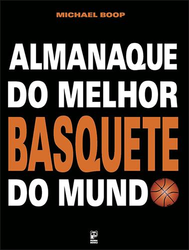 Almanaque do melhor basquete do mundo