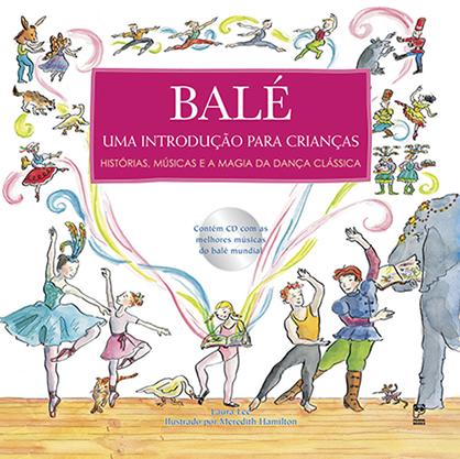 Balé - Uma introdução para crianças