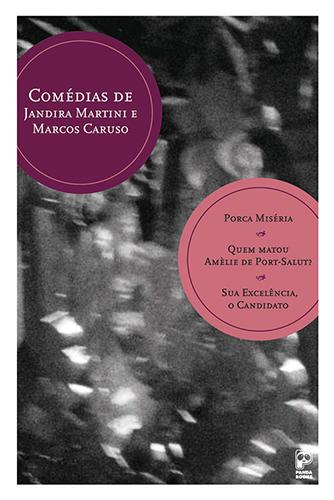 Comédias de Jandira Martini e Marcos Caruso