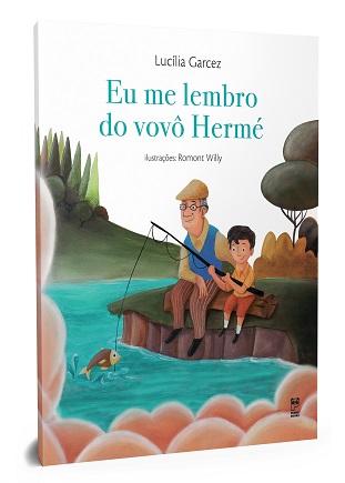 Eu me lembro do vovô Hermé