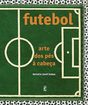 Futebol: Arte dos pés à cabeça
