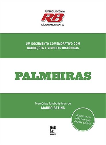 Futebol é com a rádio Bandeirantes - Palmeiras