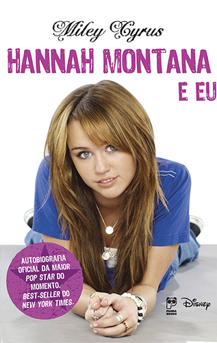 Hannah Montana e eu