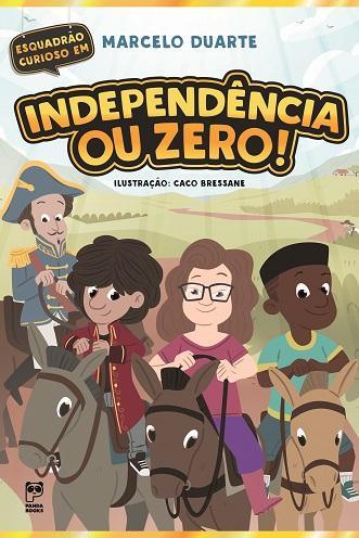 Independência ou zero!