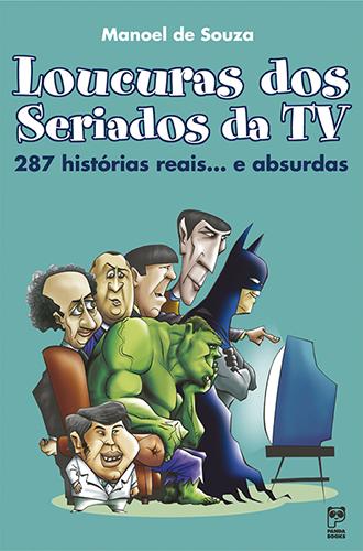 Loucuras dos seriados de TV
