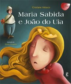 Maria Sabida e João do Uia (com CD)