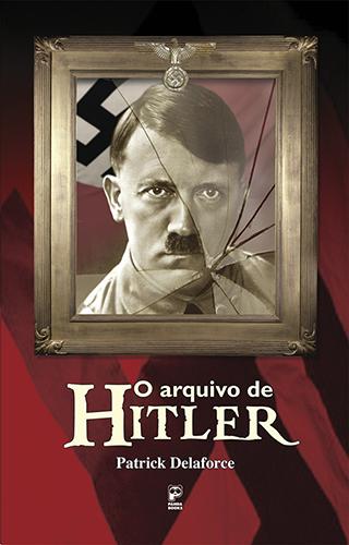 O arquivo de Hitler