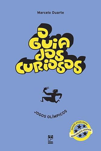 O Guia dos Curiosos - Jogos Olímpicos