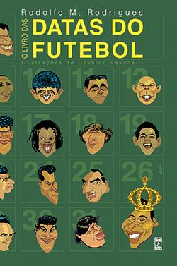 O livro das datas do futebol