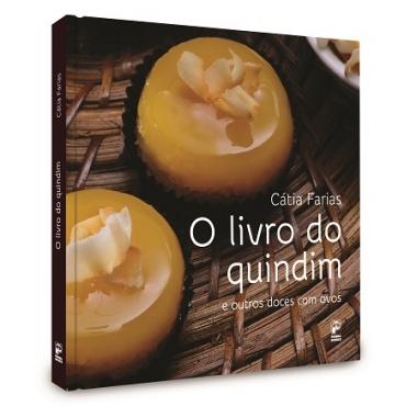 O livro do quindim e outros doces com ovos