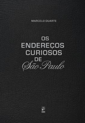 Os endereços curiosos de São Paulo - Capa Dura