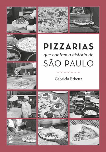 Pizzarias que contam a história de São Paulo