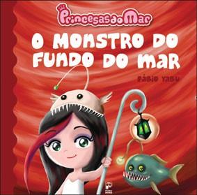 Princesas do mar - O monstro do fundo do mar