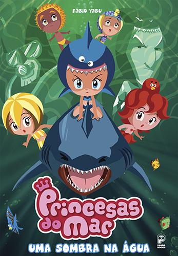 Princesas do Mar - Uma Sombra na Água
