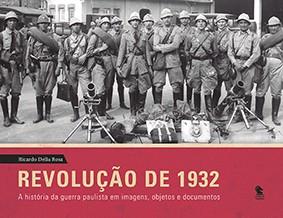 Revolução de 1932 (com fac-símiles)