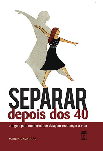 Separar depois dos 40
