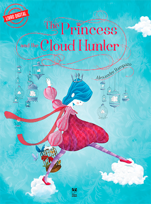 The princess and the cloud hunter