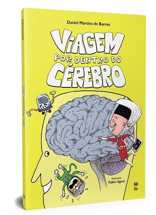 Viagem por dentro do cérebro