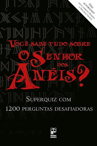 Você sabe tudo sobre o Senhor dos Anéis?