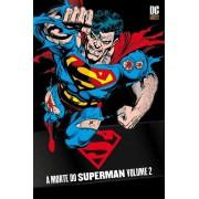 A Morte do Superman Vol. 2