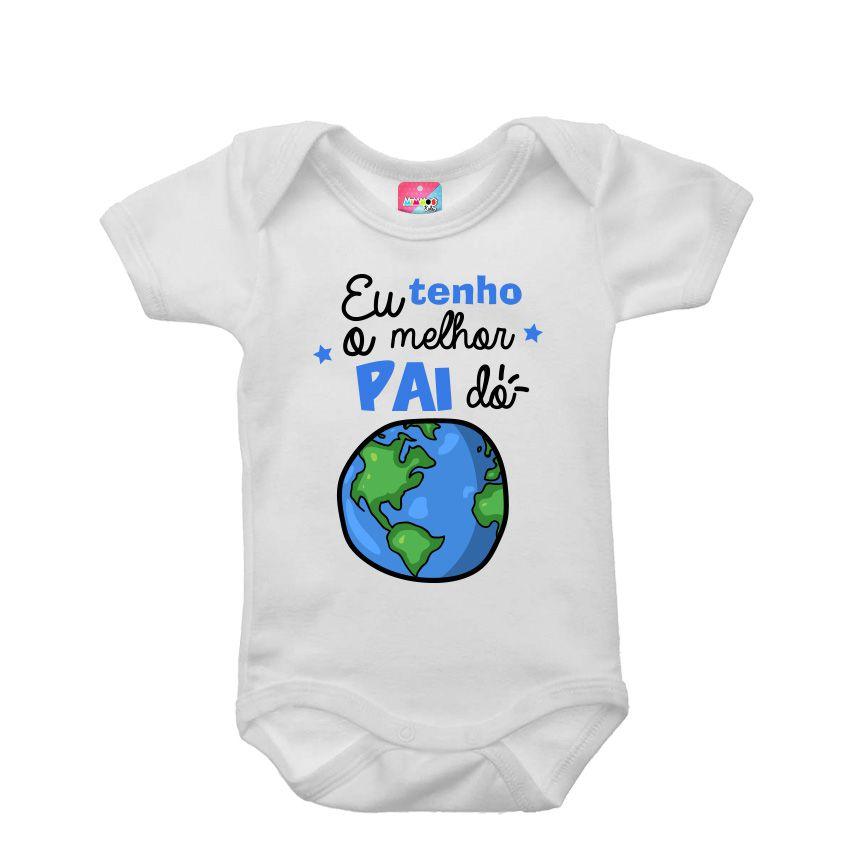 Body bebê - Eu tenho o melhor pai do mundo