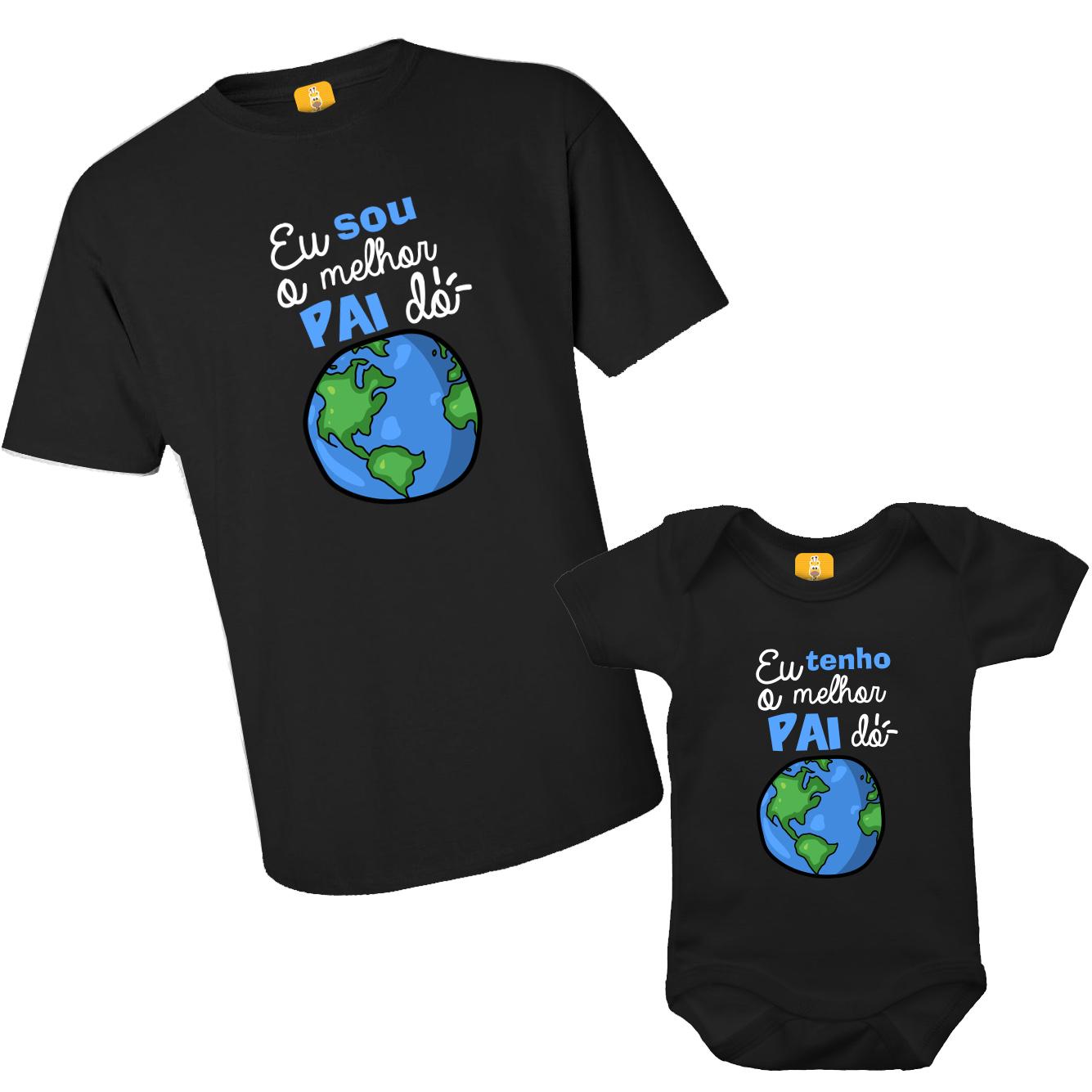 Kit Camiseta e Body - Eu Tenho o Melhor Pai do Mundo