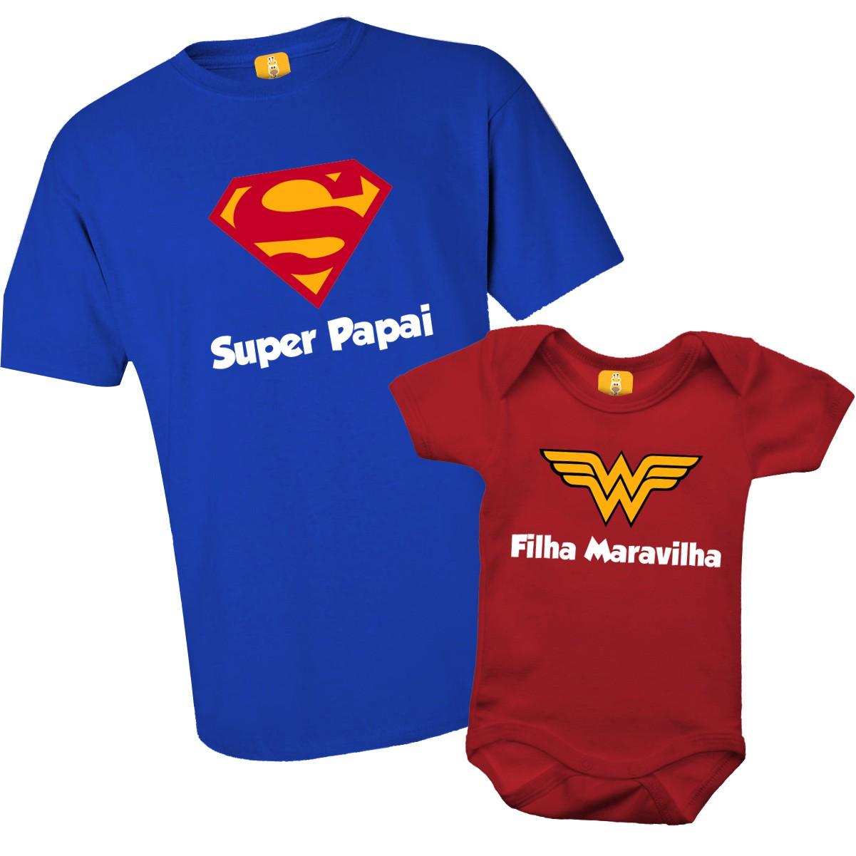 Kit camiseta e body - Super Pai e Filha Maravilha