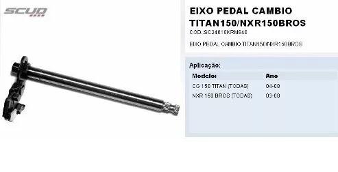 Eixo Pedal Cambio Titan 150 / Bros 150