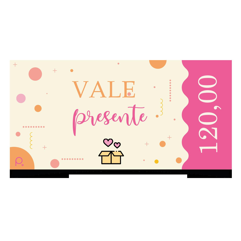 Vale Presente R$ 120,00