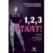 1, 2, 3 START!: você ainda não sabe, mas é preciso de quase nada paradar inicio a tudo!