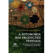 A autonomia nas produções textuais: um estudo de caso na produção de crônicas em sala de aula