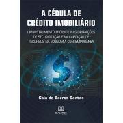 A Cédula de Crédito Imobiliário: um instrumento eficiente nas operações de securitização e na captação de recursos na economia contem