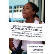 A construção do estudante ativo, agente da sua História: o Ensino Médio Integral e Integrado no Município de Sabinópolis (2018-2019)