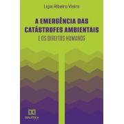 A emergência das catástrofes ambientais e os direitos humanos