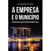 A Empresa e o Município: parceria para o desenvolvimento econômico-social