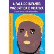 A fala do infante: voz crítica e criativa - estudo antropológico com a criança periférica