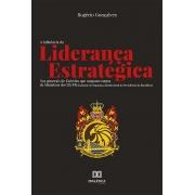 A influência da liderança estratégica