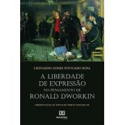 A liberdade de expressão no pensamento de Ronald Dworkin